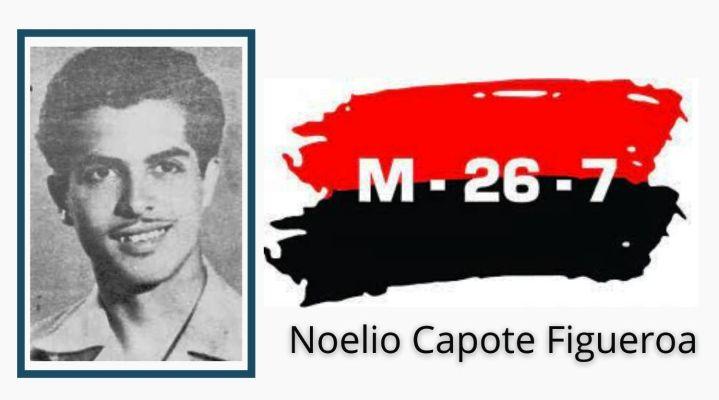 Noelio Capote Figueroa. Mártir revolucionario cubano
