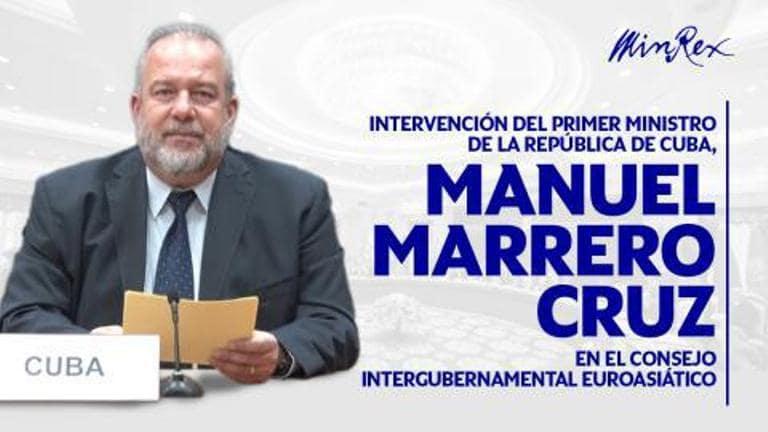Intervención del Primer Ministro Manuel Marrero Cruz en Consejo Intergubernamental Euroasiático